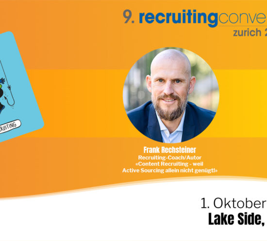 Frank Rechsteiner referiert an der Recruiting Convention 2019 über Content Recruiting